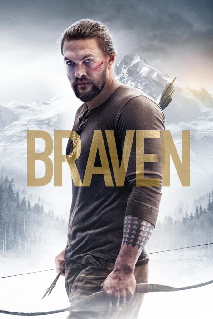 """Poster for the movie """"Braven"""""""
