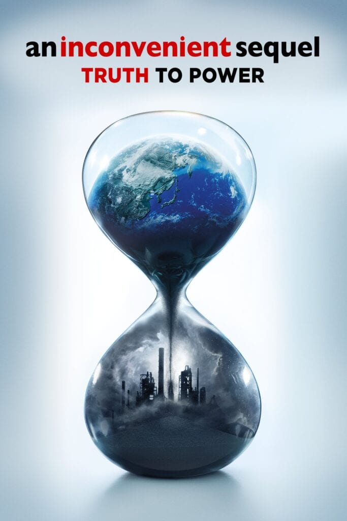 """Poster for the movie """"An Inconvenient Sequel: Truth to Power"""""""