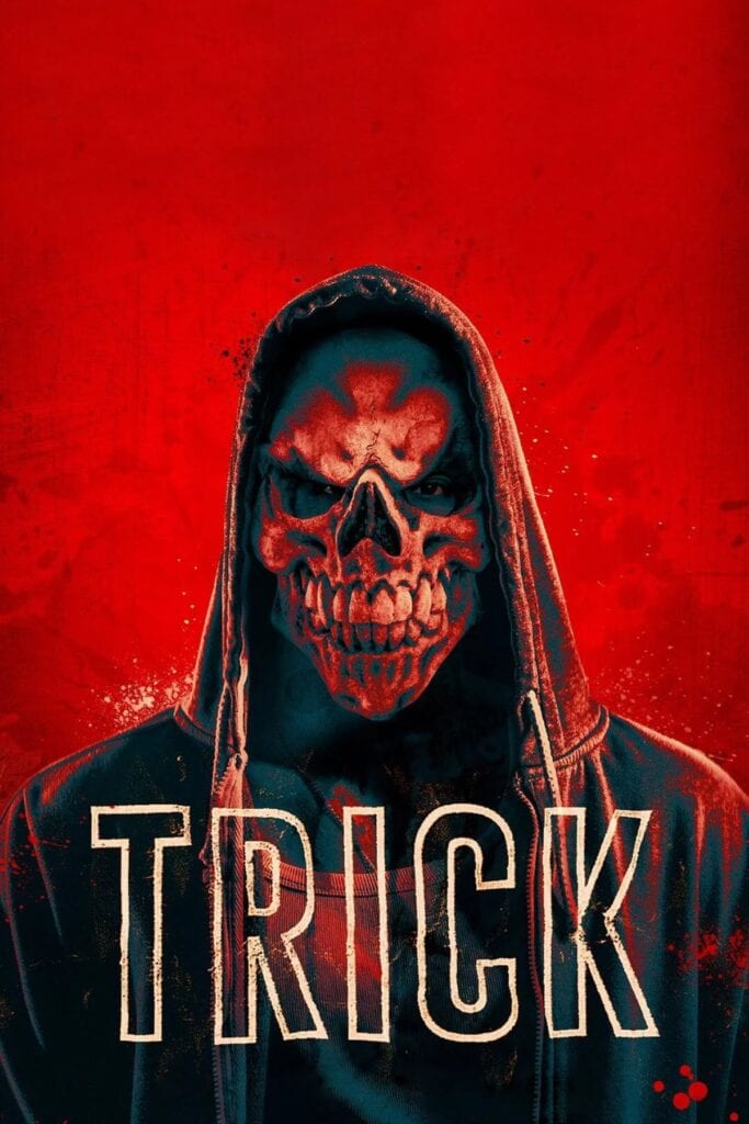 """Poster for the movie """"Trick"""""""