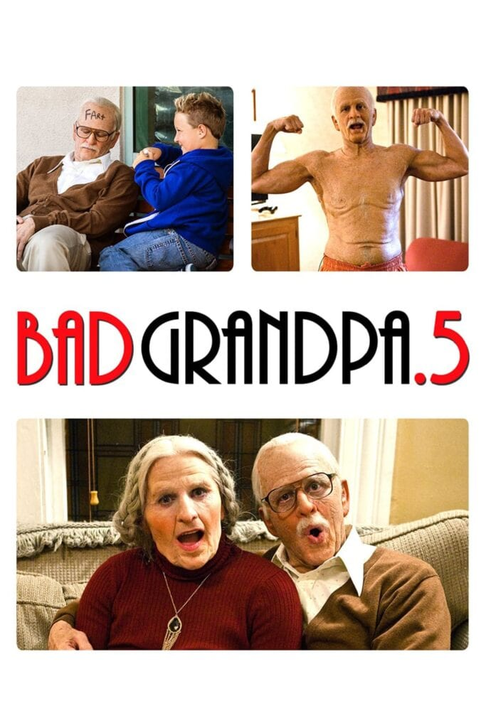 """Poster for the movie """"Jackass Presents: Bad Grandpa .5"""""""