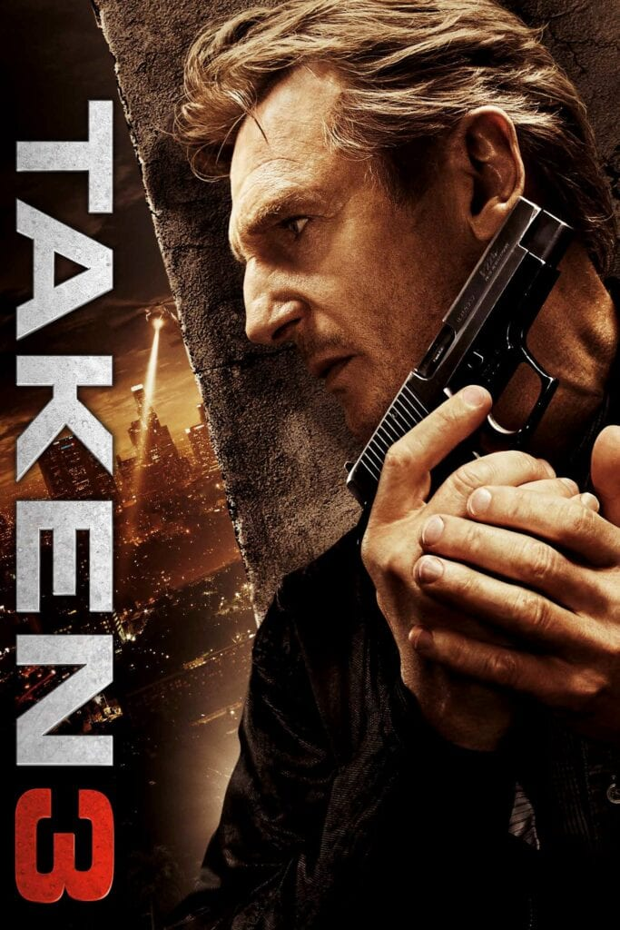 """Poster for the movie """"Taken 3"""""""
