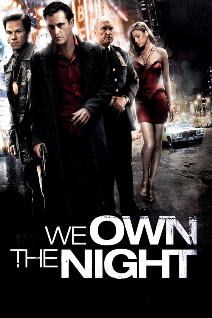 """Poster for the movie """"We Own the Night"""""""