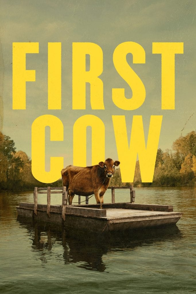 """Poster for the movie """"First Cow"""""""
