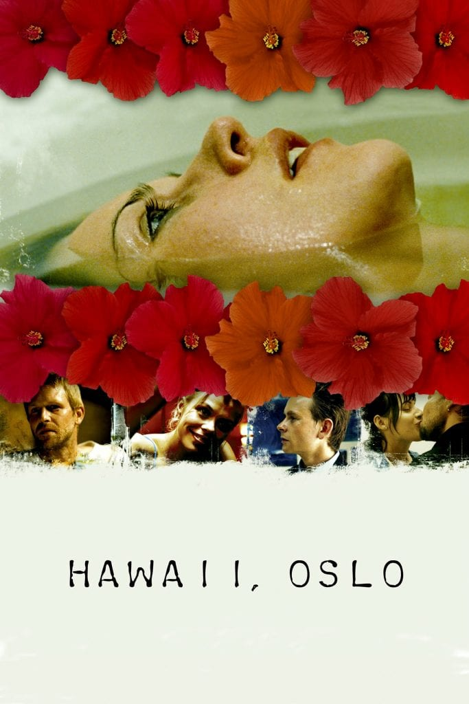 """Poster for the movie """"Hawaii, Oslo"""""""