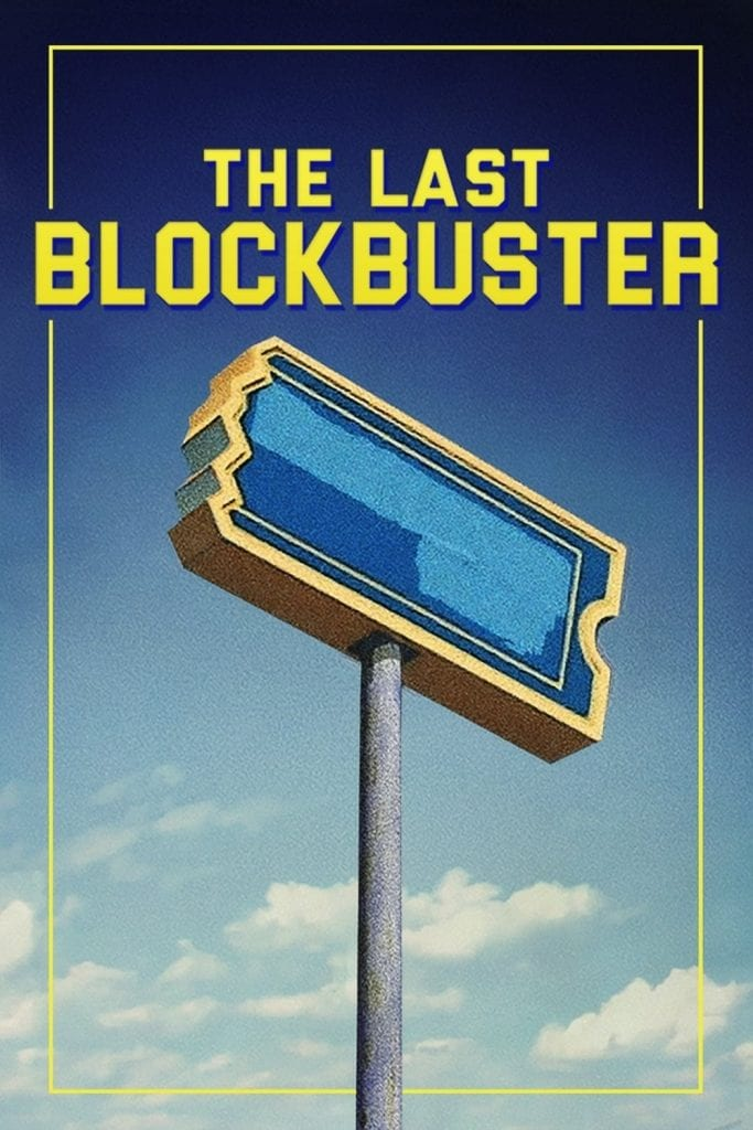 """Poster for the movie """"The Last Blockbuster"""""""