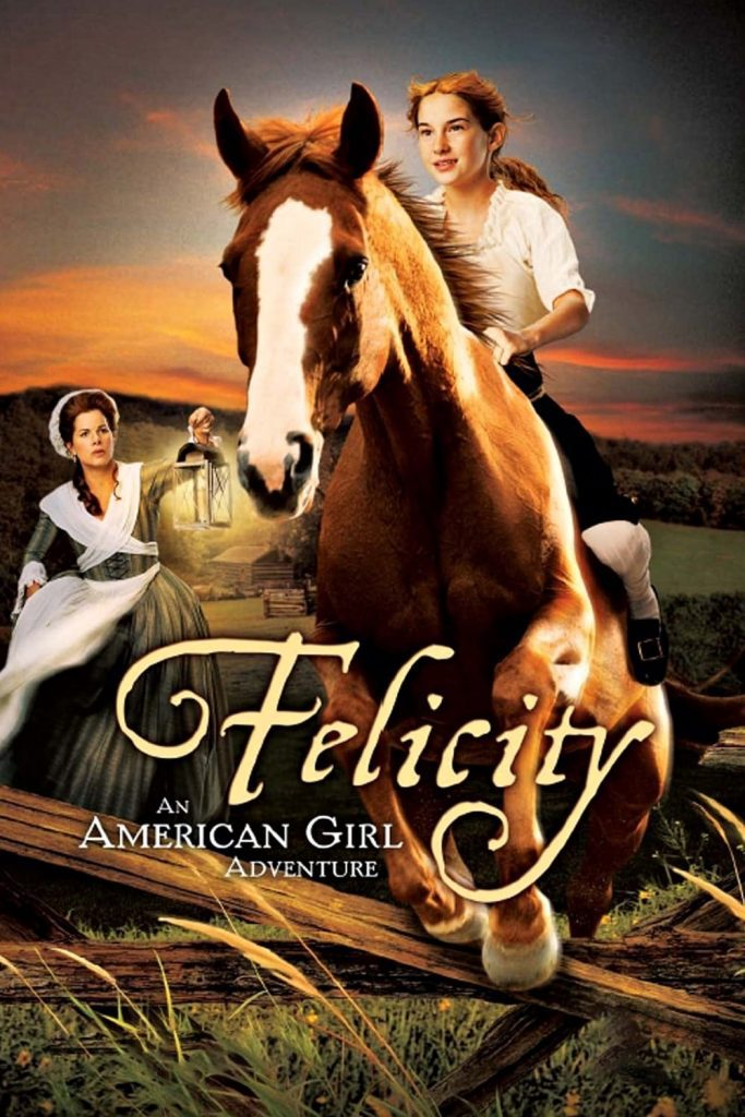 """Poster for the movie """"Felicity: An American Girl Adventure"""""""