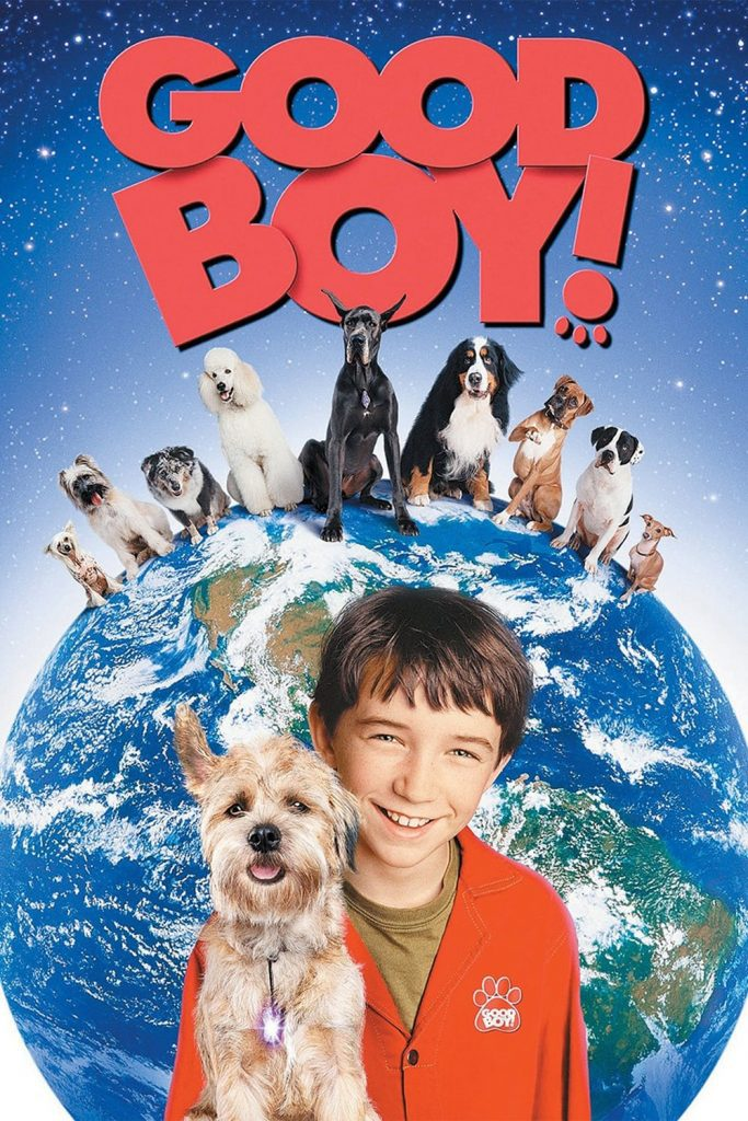 """Poster for the movie """"Good Boy!"""""""
