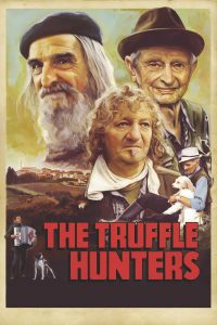 """Poster for the movie """"The Truffle Hunters"""""""