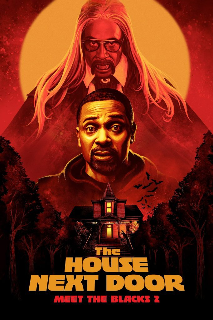 """Poster for the movie """"The House Next Door: Meet the Blacks 2"""""""
