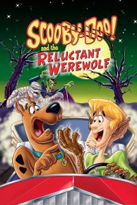 """Poster for the movie """"Scooby-Doo! and the Reluctant Werewolf"""""""