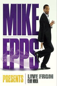 """Poster for the movie """"Mike Epps Presents: Live from the Club Nokia"""""""